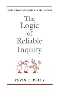 bokomslag The Logic of Reliable Inquiry
