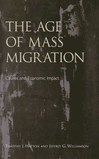 bokomslag The Age of Mass Migration
