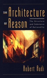 bokomslag The Architecture of Reason