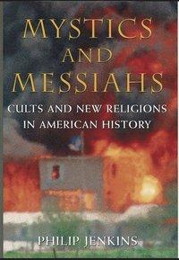 bokomslag Mystics and Messiahs