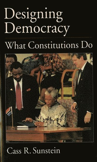 bokomslag Designing Democracy: What Constitutions Do