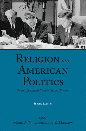 bokomslag Religion and American Politics