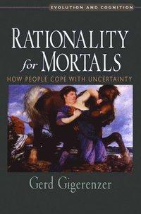 bokomslag Rationality for Mortals