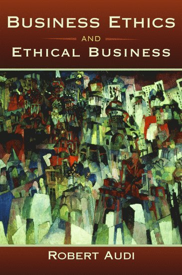 bokomslag Business Ethics and Ethical Business