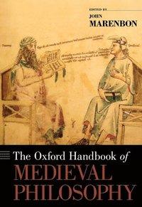bokomslag The Oxford Handbook of Medieval Philosophy