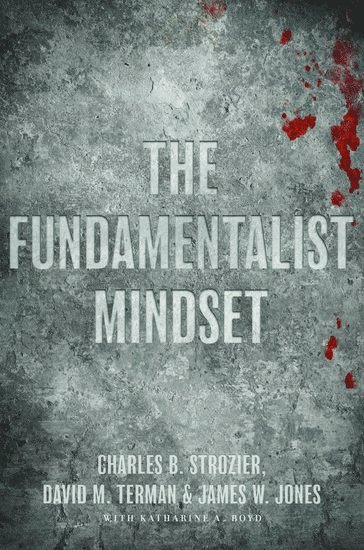 bokomslag The Fundamentalist Mindset: Psychological Perspectives on Religion, Violence, and History