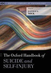 bokomslag The Oxford Handbook of Suicide and Self-Injury