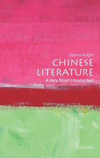 bokomslag Chinese Literature: A Very Short Introduction