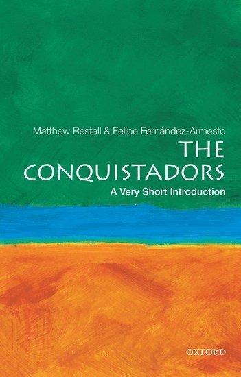 bokomslag The Conquistadors: A Very Short Introduction