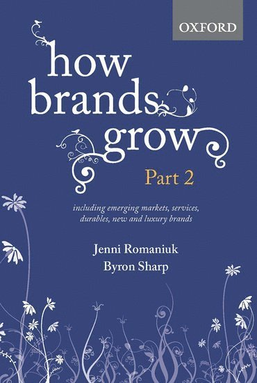 bokomslag How brands grow: part 2 - emerging markets, services, durables, new and lux
