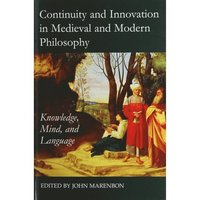 bokomslag Continuity and Innovation in Medieval and Modern Philosophy