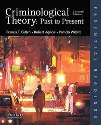 bokomslag Criminological Theory: Past to Present