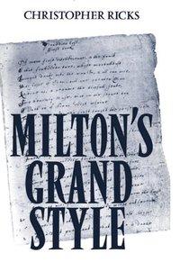 bokomslag Milton's Grand Style