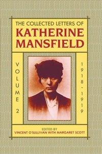 bokomslag The Collected Letters of Katherine Mansfield: Volume II: 1918-September 1919