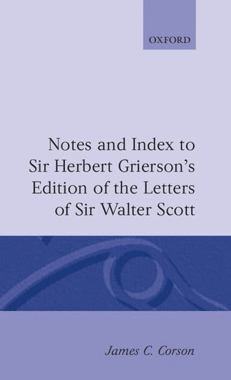 bokomslag Notes and Index to Sir Herbert Grierson's Edition of the Letters of Sir Walter Scott