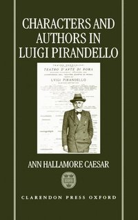 bokomslag Characters and Authors in Luigi Pirandello