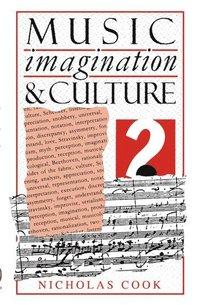 bokomslag Music, Imagination, and Culture