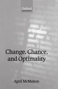 bokomslag Change, Chance, and Optimality