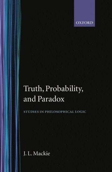 bokomslag Truth, Probability and Paradox