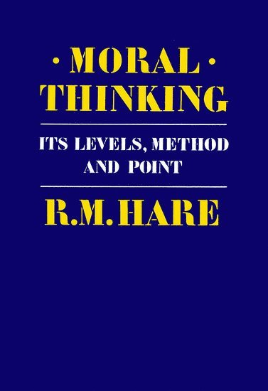 bokomslag Moral Thinking: Its Levels, Method, and Point