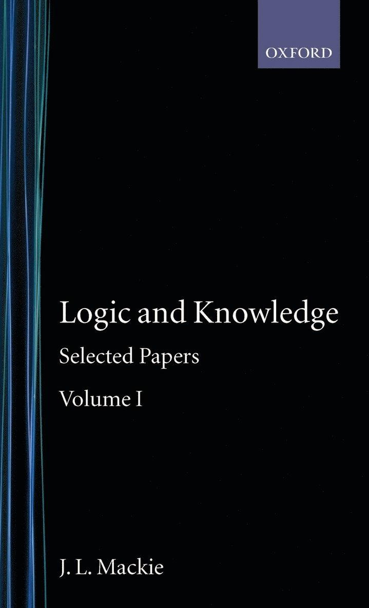 Selected Papers: Volume I: Logic and Knowledge 1