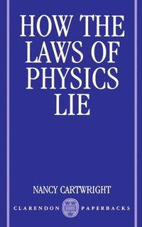 bokomslag How the Laws of Physics Lie