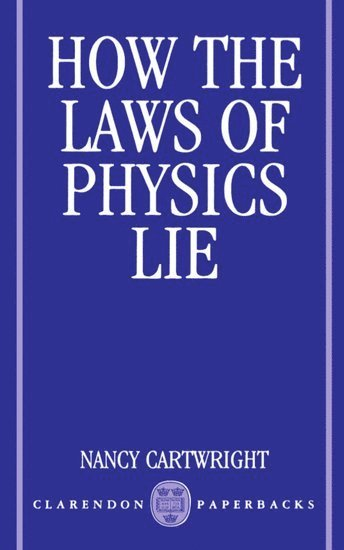 bokomslag How the Laws of Physics Lie