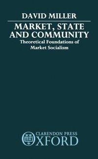bokomslag Market, State, and Community