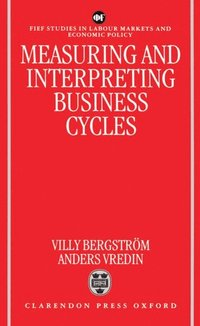 bokomslag Measuring and Interpreting Business Cycles