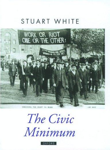 bokomslag The Civic Minimum