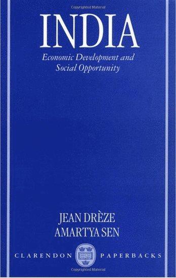 bokomslag India Economic Development and Social Opportunity