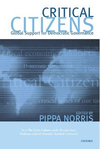 bokomslag Critical Citizens: Global Support for Democratic Government