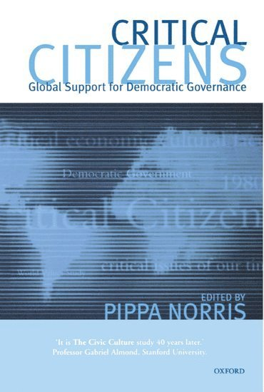Critical Citizens: Global Support for Democratic Government 1