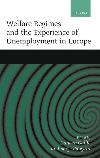 bokomslag Welfare Regimes and the Experience of Unemployment in Europe