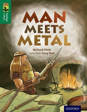 bokomslag Oxford Reading Tree TreeTops inFact: Level 12: Man Meets Metal