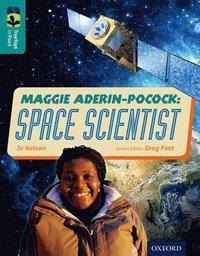 bokomslag Oxford Reading Tree TreeTops inFact: Level 16: Maggie Aderin-Pocock: Space Scientist