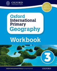 bokomslag Oxford International Primary Geography: Workbook 3