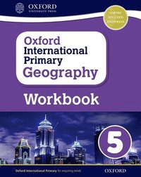 bokomslag Oxford International Primary Geography: Workbook 5