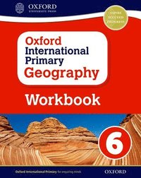 bokomslag Oxford International Primary Geography: Workbook 6