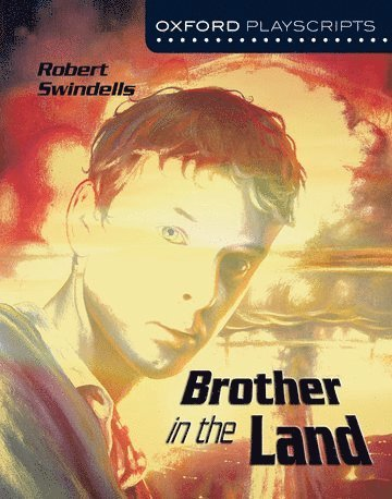 bokomslag Oxford Playscripts: Brother in the Land