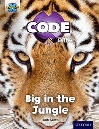 bokomslag Project X CODE Extra: Green Book Band, Oxford Level 5: Jungle Trail: Big in the Jungle