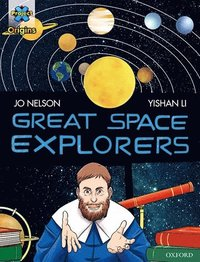 bokomslag Project X Origins Graphic Texts: Dark Red Book Band, Oxford Level 17: Great Space Explorers