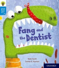 bokomslag Oxford Reading Tree Story Sparks: Oxford Level 3: Fang and the Dentist