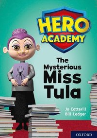 bokomslag Hero Academy: Oxford Level 11, Lime Book Band: The Mysterious Miss Tula