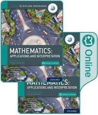 bokomslag Oxford IB Diploma Programme: IB Mathematics: applications and interpretation, Standard Level, Print and Enhanced Online Course Book Pack