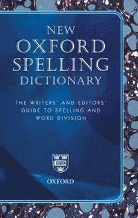 bokomslag New Oxford Spelling Dictionary