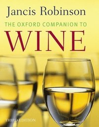 bokomslag The Oxford Companion to Wine