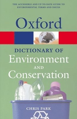 bokomslag A Dictionary of Environment and Conservation