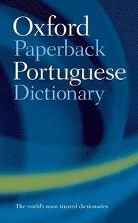 bokomslag The Oxford Paperback Portuguese Dictionary