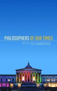 bokomslag Philosophers of Our Times